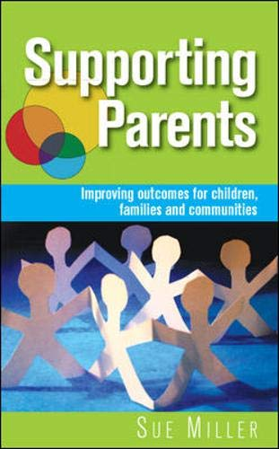 Supporting Parents: Improving Outcomes for Children, Families and Communities