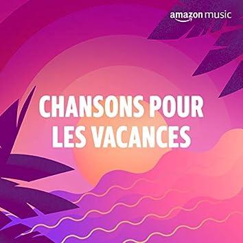 Chansons Pour Les Vacances