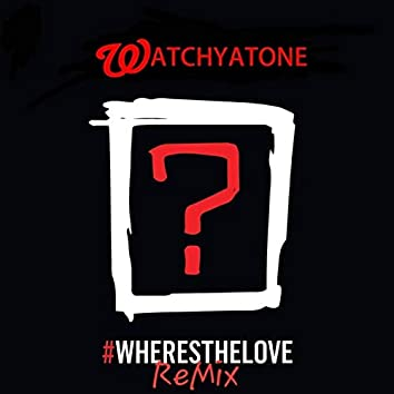 Where's the Love