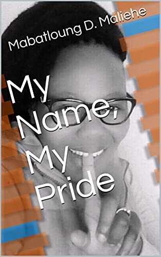 My Name, My Pride (English Edition)
