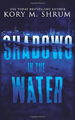 Shadows in the Water (Volume 1)
