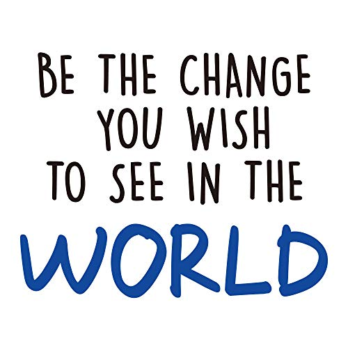 GULIGULI Be The Change You Wish to See in The World-Inspirational Quotes Wall Decals-Vinyl Stickers for Bedroom Living Room School Office Home Decor-Blue
