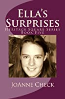 Ella's Surprises 1508426988 Book Cover