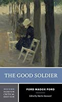 The Good Soldier (Norton Critical Editions)