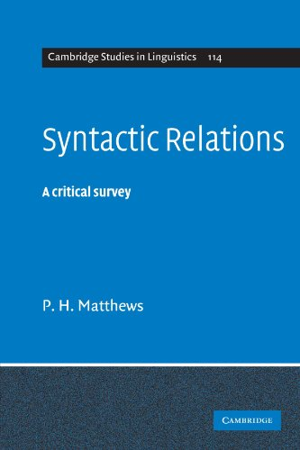 Syntactic Relations: A Critical Survey (Cambridge Studies in Linguistics)の詳細を見る