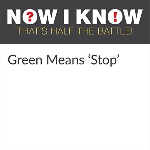 Diseño de la portada del título Green Means 'Stop'