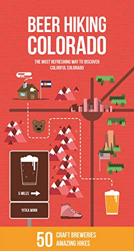 Beer Hiking Colorado: The Most Refreshing Way to Discover Colorful Colorado