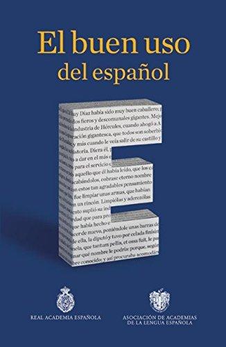 El buen uso del español (Spanish Edition)