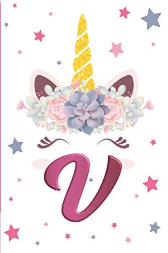 Lettre V: Journal Intime Fille Licorne Monogramme Initiale V Or Rosé Doré Carnet Secret pour Enfant Cahier d'Ecriture & Dessin Carnet de Notes Adulte ... & Fantaisie Princesse Couronne De Rose
