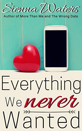 Everything We Never Wanted (English Edition)