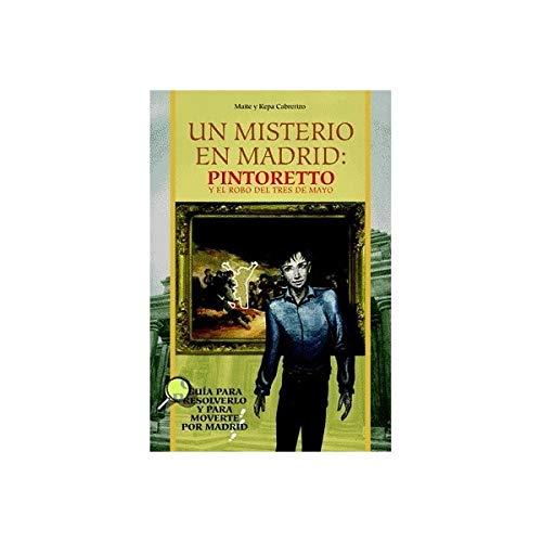 Un misterio en Madrid: Pintoretto y el robo del tres de mayo
