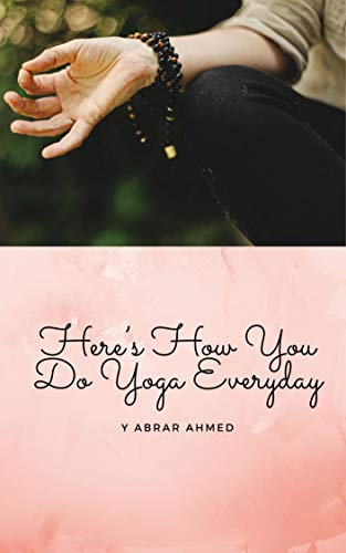 Here's How You Do Yoga Everyday (English Edition)