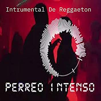 Intrumental De Reggaeton Para Perrear