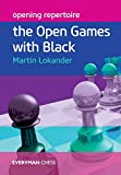 Opening Repertoire: The Open Games With Black (everyman Chess)-Lokander, Martin