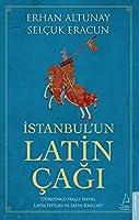 Istanbul'un Latin Cagi - Dördüncü Hacli Seferi, Latin Istilasi ve Latin Kralligi