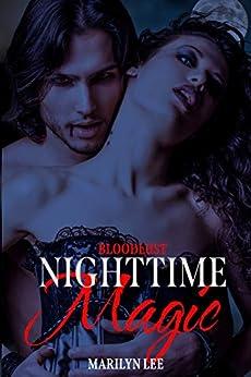 Nighttime Magic (Bloodlust Book 7) by [Marilyn Lee]