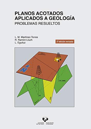 planos Acotados aplicados a Geología: Problemas resueltos (Manuales Universitarios - Unibertsitateko Eskuliburuak)
