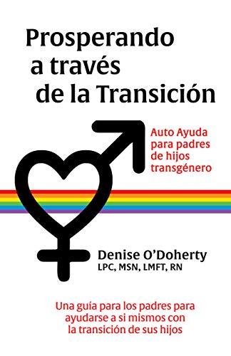 Prosperando a través de la transición: Autocuidado para padres de niños transgénero