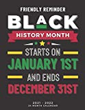 Black Month History Calendar 2021-2022: 24 Months Calendar with Holidays Planner Schedule Organizer with To Do List, Black History Month Gifts, Monthly Planner Appointment Log Book