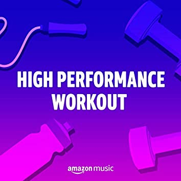 High Performance Workout