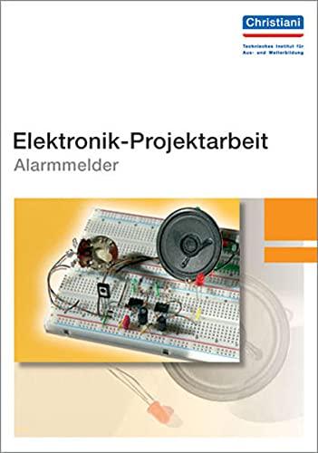 Elektronik-Projektarbeit Alarmmelder