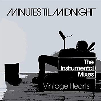 Vintage Hearts (The Instrumental Mixes)