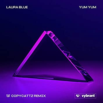Yum Yum (Copycattz Remix)