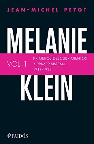 Melanie Klein. Primeros descubrimientos y primer sistema 1919-1932. (Fuera de colección) (Spanish E