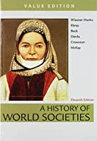 A History of World Societies Value, Combined Volume & Launchpad for A History of World Societies (Twelve Month Access) 1319189466 Book Cover