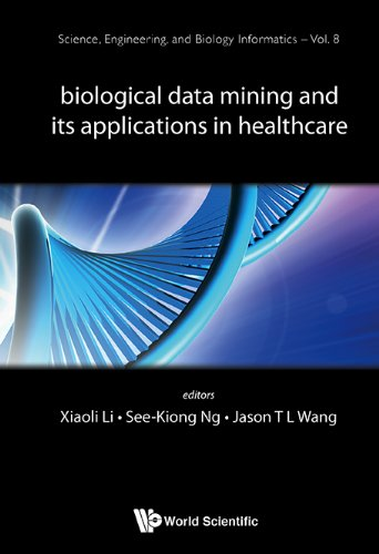 Biological Data Mining And Its Applications In Healthcare (Science, Engineering, And Biology Informa