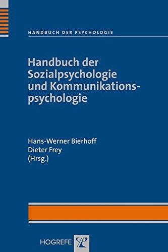 Handbuch der Psychologie: Handbuch der Sozialpsychologie und Kommunikationspsychologie