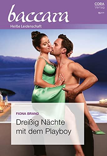 Dreißig Nächte mit dem Playboy (Baccara 2195) (German Edition)