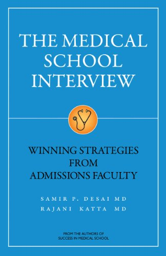 The Medical School Interview: Winning Strategies from Admissions Faculty (English Edition)