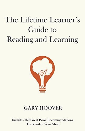 The Lifetime Learner's Guide to Reading and Learning (English Edition)
