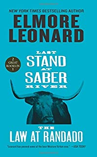 Last Stand at Saber River and The Law at Randado: Two Classic Westerns