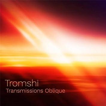 Transmissions Oblique