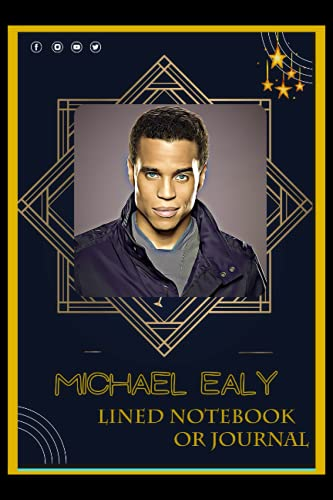 Lined Notebook or Journal: A Michael Ealy Inspired Lined Journal/Notebook For Writing with Thick Paper Faux, 115Gsm and Premium Cover