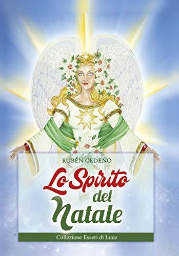 Lo Spirito del Natale (Collezione Esseri di Luce) (Italian Edition)