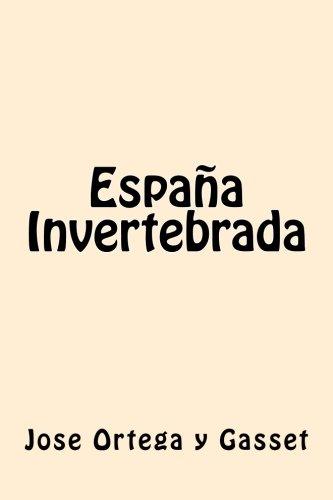 España Invertebrada (Spanish Edition)