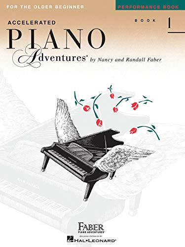Accelerated Piano Adventures For The Older Beginner: Performance Book 1: Lehrmaterial, Sammelband für Klavier