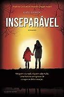 Inseparável (Portuguese Edition)