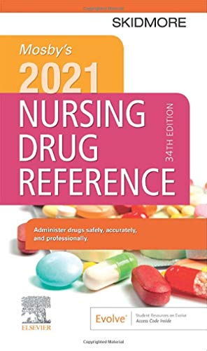Compare Textbook Prices for Mosby's 2021 Nursing Drug Reference Skidmore Nursing Drug Reference 34 Edition ISBN 9780323757331 by Skidmore-Roth RN  MSN  NP, Linda