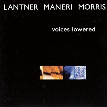 Voices Lowered