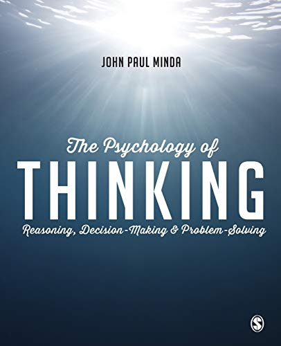 Compare Textbook Prices for The Psychology of Thinking: Reasoning, Decision-Making and Problem-Solving 1 Edition ISBN 9781446272473 by Minda, John Paul