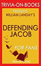 Trivia: Defending Jacob: A Novel By William Landay (Trivia-On-Books)