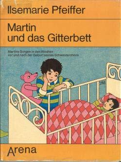 Martin und das Gitterbett