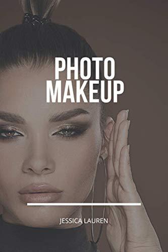 Photo Makeup: The Ultimate Makeup Templates for both Professional and Amateur Makeup Artists