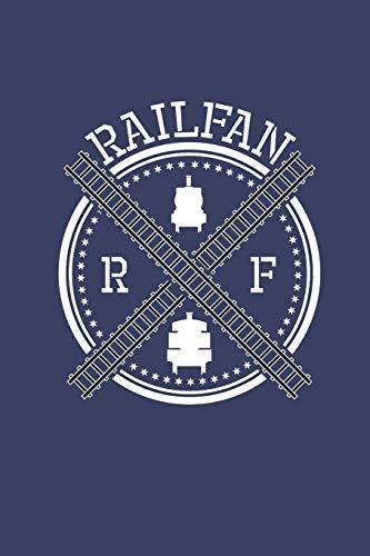 Railfan: Railway Train Loving Railfan Journal