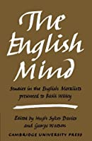 The English Mind: Studies in the English Moralists Presented to Basil Willey by Hugh Sykes Davies George Watson(2010-02-25)