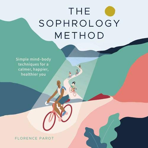 The Sophrology Method Audiobook By Florence Parot cover art